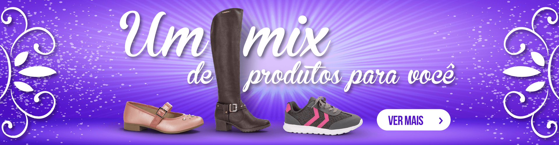 Um mix de produtos para você
